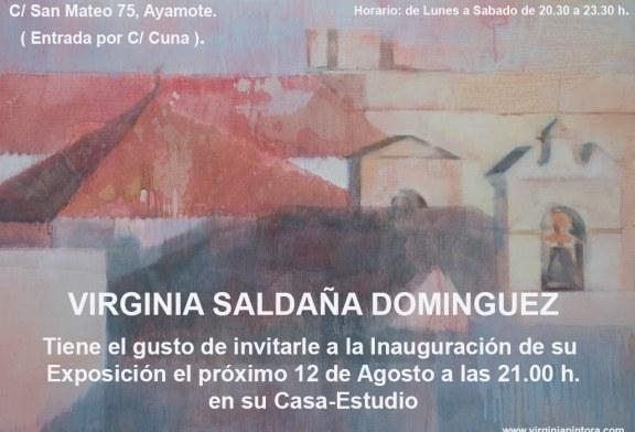 """Virginia Saldaña inaugura su exposición """"Sin ir más lejos"""""""