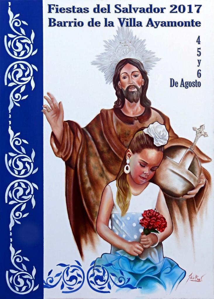 FIESTAS EN HONOR DE NUESTRO SEÑOR Y SALVADOR 2017