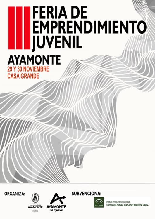 EL AYUNTAMIENTO DE AYAMONTE CELEBRA LA III EDICIÓN DE LA FERIA DE EMPRENDIMIENTO JUVENIL